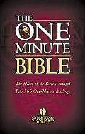One Minute Bible The Heart of the Bible Arranged into 366 One-Minute Readings