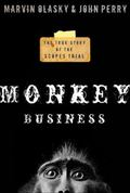 Monkey Business The True Story Of The Scopes Trial