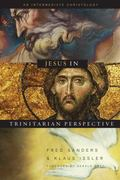 Jesus in Trinitarian Perspective An Introductory Christology