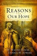 Reasons for Our Hope : An Introduction to Christian Apologetics