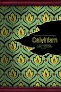 Calvinism: A Southern Baptist Dialogue