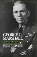 George C. Marshall Soldier-Statesman of the American Century