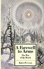 A Farewell to Arms: The War of the Words (Twayne's Masterwork Studies)