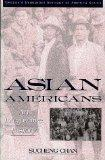Asian Americans An Interpretive History