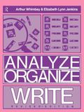 Analyze, Organize, Write A Structured Program for Expository Writing