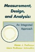 Measurement, Design, and Analysis An Integrated Approach/Student Edition