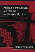 Assessment, Measurement, and Prediction for Personnel Decisions