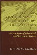 Fifty Years of the Research and Theory of R. S. Lazarus An Analysis of Historical and Perenn...