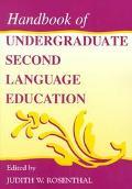 Handbook of Undergraduate Second Language Education