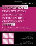 Handbook of Demonstrations and Activities in the Teaching of Psychology, Second Edition: Volume III: Personality, Abnormal, Clinical-Counseling, and ... & Activities in Teaching of Psych)