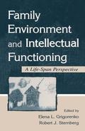 Family Environment and Intellectual Functioning A Life-Span Perspective