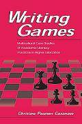 Writing Games Multicultural Case Studies of Academic Literacy Practices in Higher Education