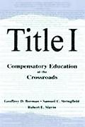 Title I Compensatory Education at the Crossroads