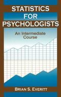 Statistics for Psychologists An Intermediate Course