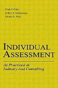 Individual Assessment As Practiced in Industry and Consulting