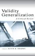 Validity Generalization A Critical Review