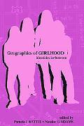 Geographies Of Girlhood Identities In-between