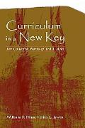 Curriculum in a New Key The Collected Works of Ted T. Aoki
