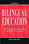 Bilingual Education From Compensatory To Quality Schooling