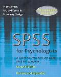 Spss for Psychologists A Guide to Data Analysis Using Spss for Windows, (Versions 9, 10 and 11)