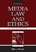 Casebook for Mass Communication Law and Ethics, Third Edition