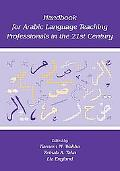 Handbook for Arabic Language Teaching Professionals in the 21st Century