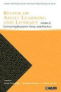 Review of Adult Learning And Literacy Connecting Research, Policy, And Practice a Project of...