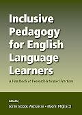 Inclusive Pedagogy for English Language Learners Research Informed Practices