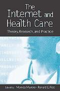 Internet And Health Care Theory, Research, And Practice