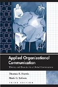 Applied Organizational Communication Theory and Practice in a Global Environment