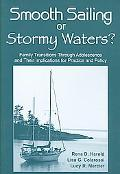 Smooth Sailing or Stormy Waters? Stories of Family Transitions Through Adolescence and Their...