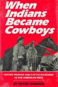 When Indians Became Cowboys
