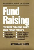 Fund Raising The Guide to Raising Money from Private Sources