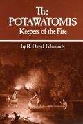 Potawatomis Keepers of the Fire