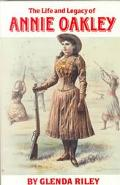 Life and Legacy of Annie Oakley, Vol. 7