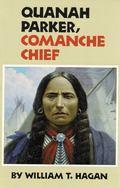 Quanah Parker, Comanche Chief