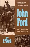 John Ford Hollywood's Old Master