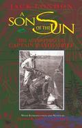 Son of the Sun The Adventures of Captain David Grief