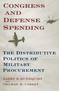 Congress and Defense Spending The Distributive Politics of Military Procurement