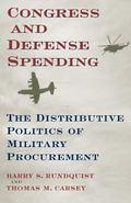 Congress and Defense Spending The Distributive Politics of Military Procurement