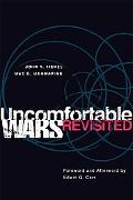 Uncomfortable Wars Revisited