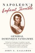 Napoleon's Enfante Terrible