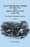 Scottish Highlanders on the Eve of the Great Migration, 1725-1775 : The People of Highland P...