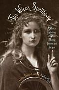 Wicca Spellbook A Witch's Collection of Wiccan Spells, Potions, and Recipes