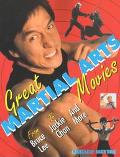 Great Martial Arts Movies From Bruce Lee to Jackie Chan and More