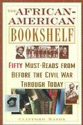 African-American Bookshelf 50 Must-Reads From Before the Civil War Through Today