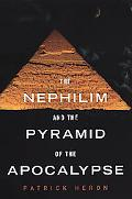 Nephilm And the Pyramid of the Apocalypse