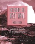 Catching the Next Wave Leadership Strategies for Turn-around Congregations