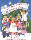 Granny Mae's Christmas Play