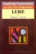 Augsburg Commentary on the New Testament Luke